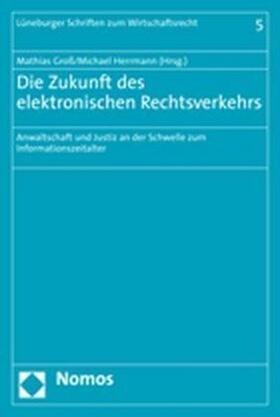Groß/Herrmann | Die Zukunft des elektronischen Rechtsverkehrs | Buch
