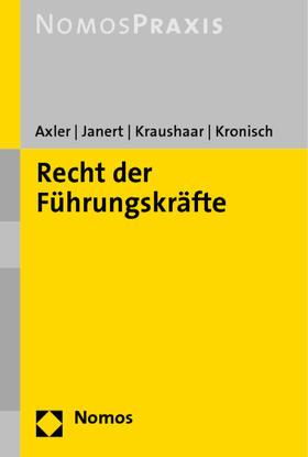 Axler / Janert / Kraushaar | Recht der Führungskräfte | Buch