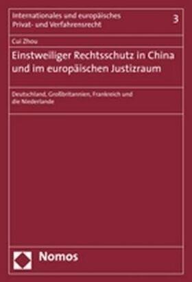 Zhou   Einstweiliger Rechtsschutz in China und im europäischen Justizraum   Buch