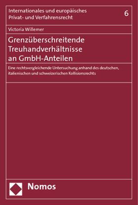 Willemer | Grenzüberschreitende Treuhandverhältnisse an GmbH-Anteilen | Buch