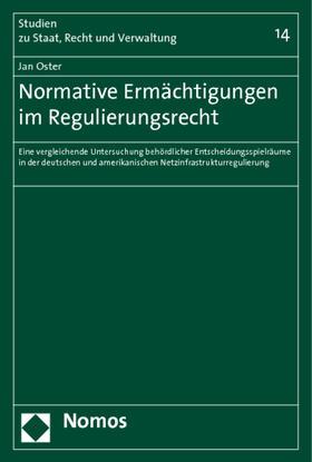 Oster | Normative Ermächtigungen im Regulierungsrecht | Buch