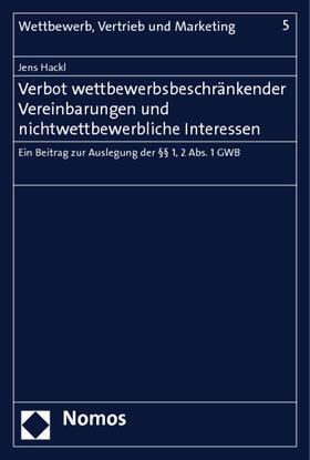 Hackl | Verbot wettbewerbsbeschränkender Vereinbarungen und nichtwettbewerbliche Interessen | Buch