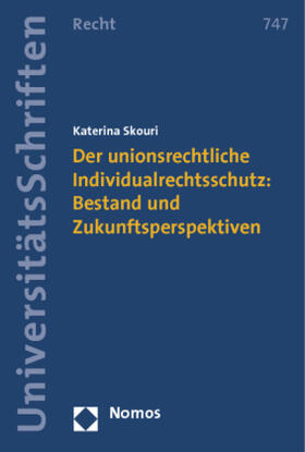 Skouri | Der unionsrechtliche Individualrechtsschutz | Buch