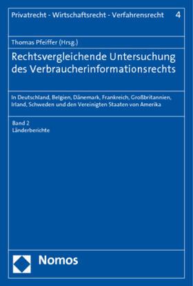 Pfeiffer   Rechtsvergleichende Untersuchung des Verbraucherinformationsrechts   Buch
