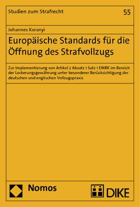 Koranyi   Europäische Standards für die Öffnung des Strafvollzugs   Buch