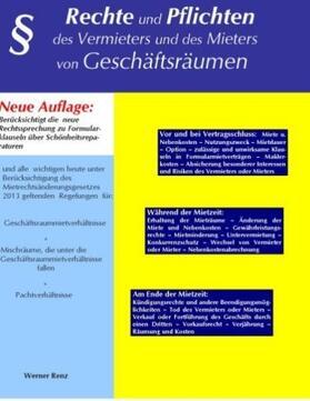 Renz | Rechte und Pflichten des Vermieters und des Mieters von Geschäftsräumen | Buch