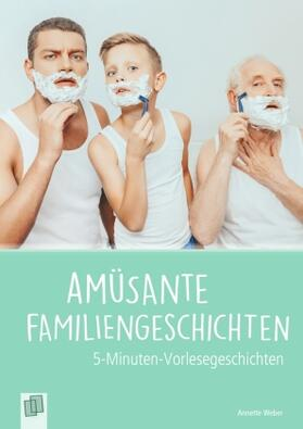 5-Min. Vorlesegeschichten: Amüsante Familiengeschichten