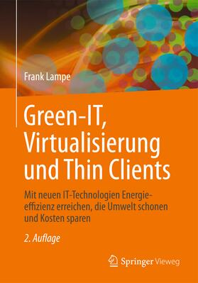 Green IT: Thin Clients, Mobile & Cloud Computing