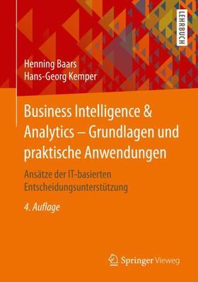 Business Intelligence & Analytics – Grundlagen und praktische Anwendungen