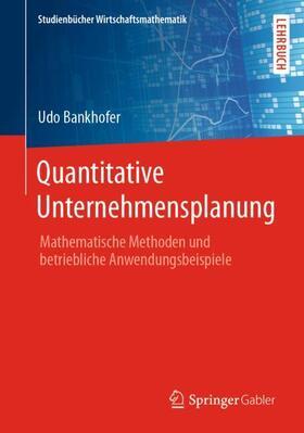 Bankhofer | Quantitative Unternehmensplanung | Buch