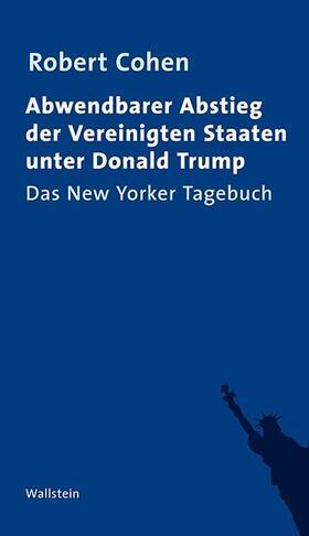 Abwendbarer Abstieg der Vereinigten Staaten unter Donald Trump