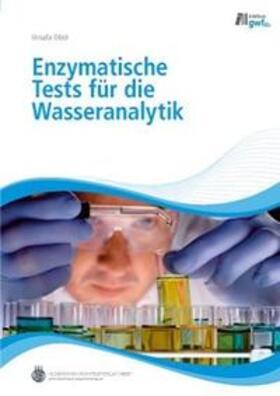 Enzymatische Tests für die Wasseranalytik