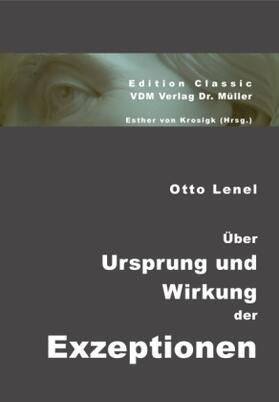 Lenel / Krosigk | Über Ursprung und Wirkung der Exzeptionen | Buch
