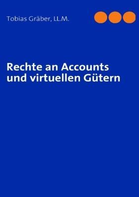 Rechte an Accounts und virtuellen Gütern | Buch