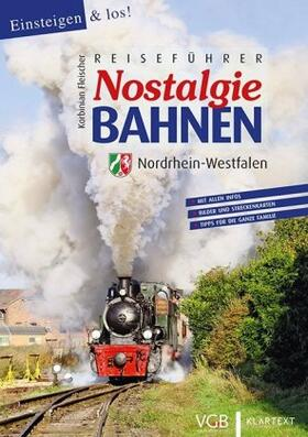 Reiseführer Nostalgiebahnen Nordrhein-Westfalen
