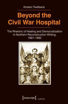 Beyond the Civil War Hospital