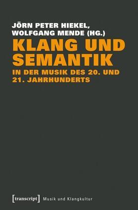 Klang und Semantik in der Musik des 20. und 21. Jahrhunderts