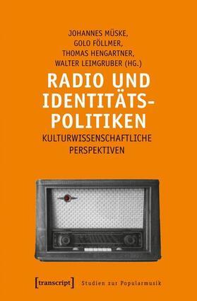 Radio und Identitätspolitiken