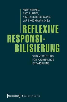 Reflexive Responsibilisierung