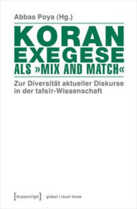 Koranexegese als 'Mix and Match'
