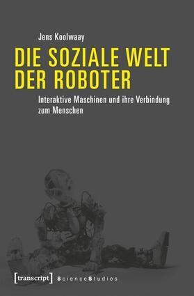 Die soziale Welt der Roboter