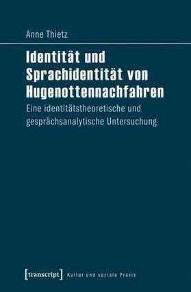 Identität und Sprachidentität von Hugenottennachfahren