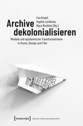 Archive dekolonialisieren