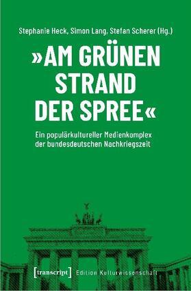 'Am grünen Strand der Spree'