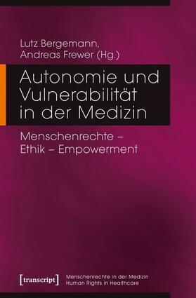 Autonomie und Vulnerabilität in der Medizin