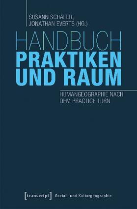 Handbuch Praktiken und Raum
