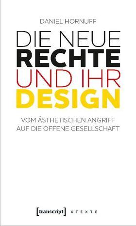 Die Neue Rechte und ihr Design