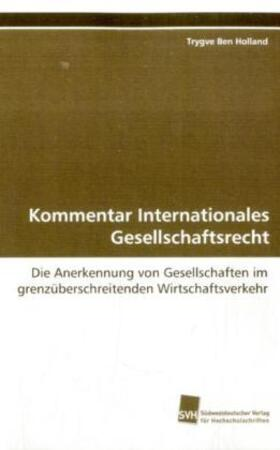 Holland | Kommentar Internationales Gesellschaftsrecht | Buch