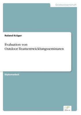 Evaluation von Outdoor-Teamentwicklungsseminaren