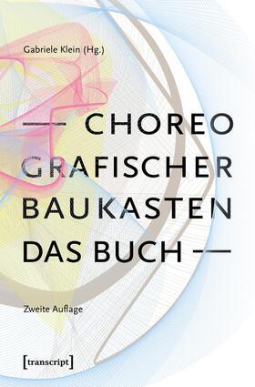 Choreografischer Baukasten. Das Buch (2. Aufl.)