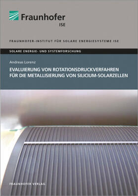 Evaluierung von Rotationsdruckverfahren für die Metallisierung von Silicium-Solarzellen.
