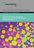 Advanced Electrical and Optical Characterization of Recombination in Organic Solar Cells.