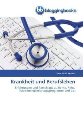 Kostorz | Krankheit und Berufsleben | Buch