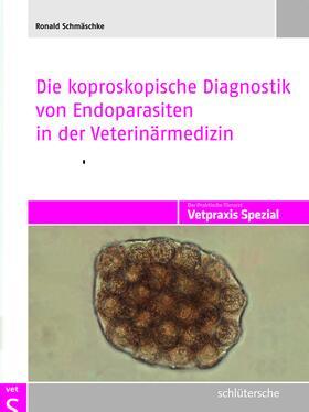 Die koproskopische Diagnostik von Endoparasiten in der Veterinärmedizin