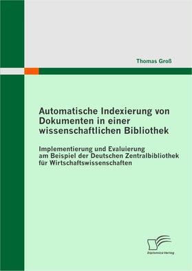 Automatische Indexierung von Dokumenten in einer wissenschaftlichen Bibliothek