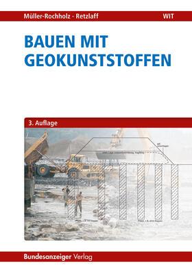 Bauen mit Geokunststoffen
