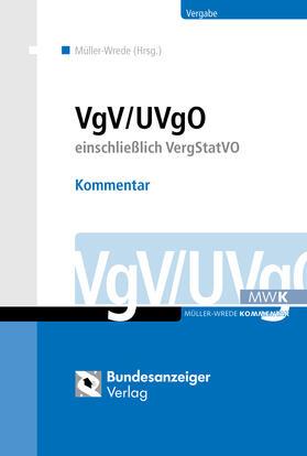 Müller-Wrede (Hrsg.) u.a. | VgV / UVgO - Kommentar | Buch