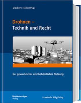 Dieckert / Eich / Fuchs | Drohnen - Technik und Recht | Buch