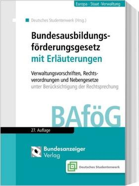 Bundesausbildungsförderungsgesetz mit Erläuterungen (BAföG)
