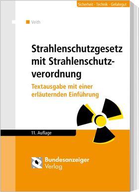 Strahlenschutzgesetz mit Verordnungen