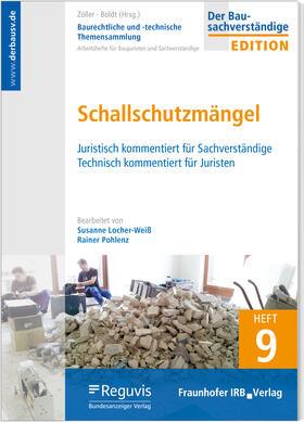 Baurechtliche und -technische Themensammlung - Heft 9: Schallschutzmängel