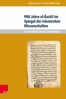 900 Jahre al-Gazali im Spiegel der islamischen Wissenschaften