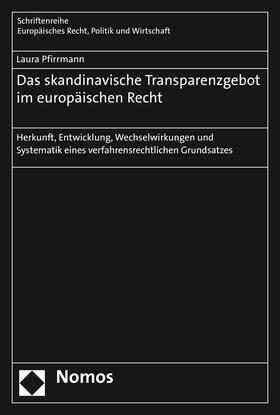 Das skandinavische Transparenzgebot im europäischen Recht