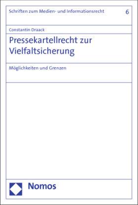 Draack | Pressekartellrecht zur Vielfaltsicherung | Buch