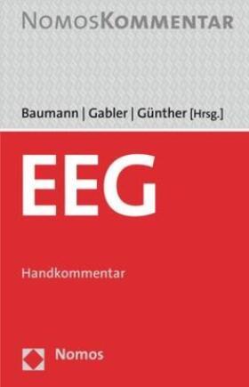 Baumann / Gabler / Günther   EEG: Erneuerbare Energie Gesetz   Buch