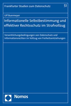 Buermeyer | Informationelle Selbstbestimmung und effektiver Rechtsschutz im Strafvollzug | Buch